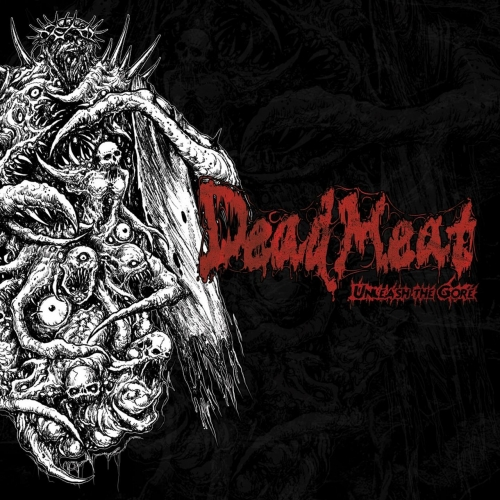 Dead Meat - Unleash the Gore (EP) (2020)