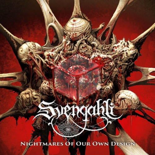 Svengahli - Nightmares of Our Own Design (EP) (2020)