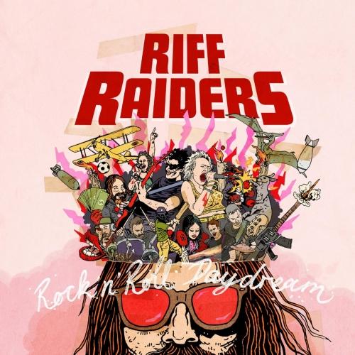 Riff Raiders - Rock'n'roll Daydream (2020)