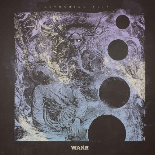 Wake - Devouring Ruin (2020)