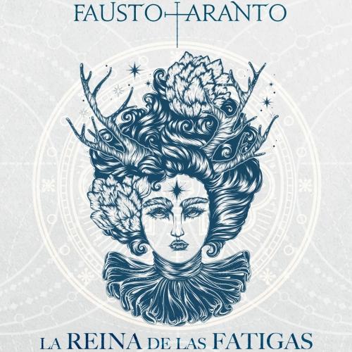 Fausto Taranto - La Reina de las Fatigas (2020)