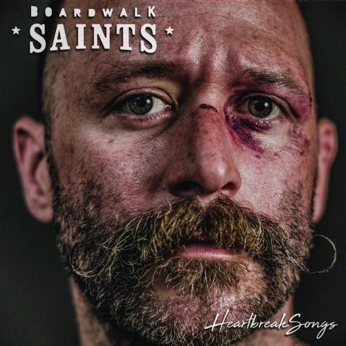 Boardwalk Saints - Heartbreak Songs (2020)