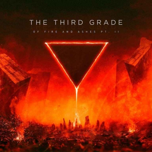 The Third Grade - Of Fire and Ashes Pt.2 (2020)