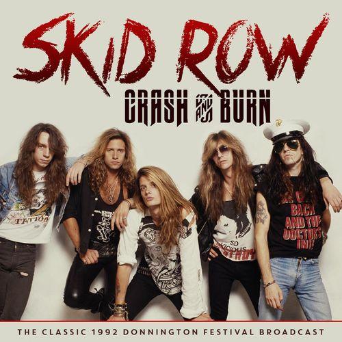 Skid Row – Crash and Burn (Live 1992) 2020
