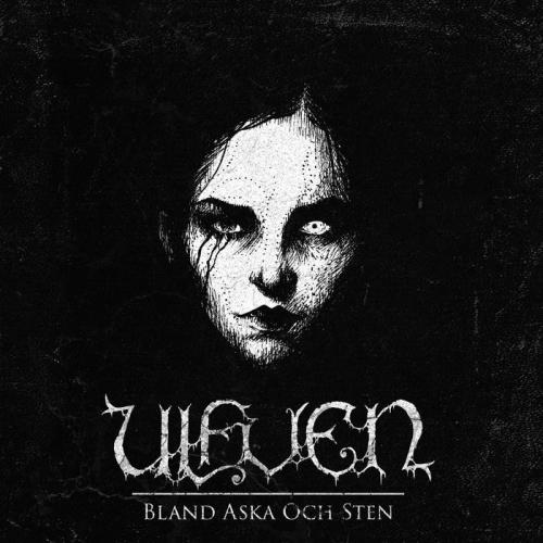 Ulfven - Bland aska och sten (2020)