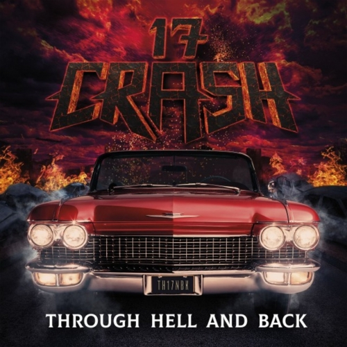 17 Crash - Through Hell and Back (2020)
