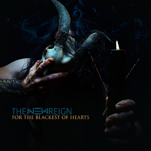 The New Reign - For the Blackest of Hearts (EP) (2020)