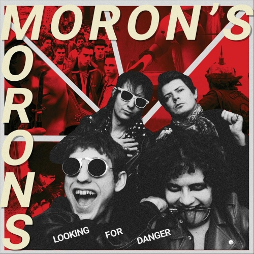 Moron's Morons - Looking for Danger (2020)