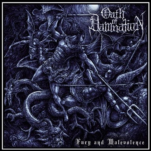 Oath of Damnation - Fury and Malevolence (2020)