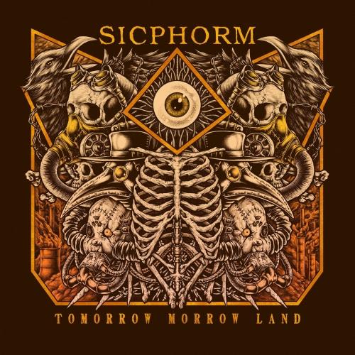 Sicphorm - Tomorrow Morrow Land (2020)