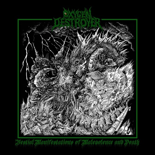 Oxygen Destroyer - Bestial Manifestations of Malevolence and Death (Remastered Vinyl Edition) (2020)