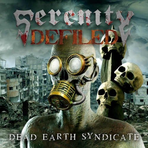 Serenity Defiled - Dead Earth Syndicate (2020)