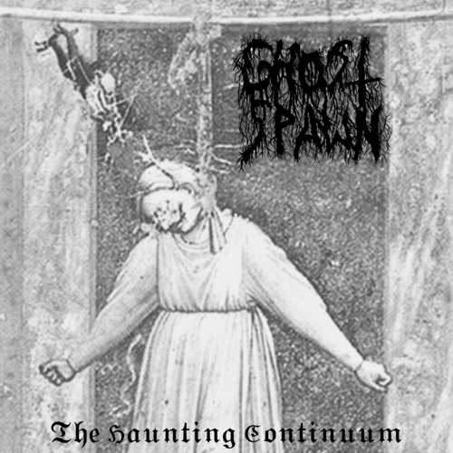 Ghost Spawn - The Haunting Continuum (2020)