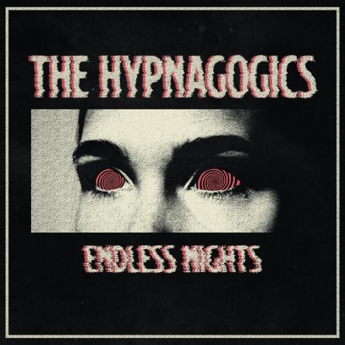 The Hypnagogics - Endless Nights (2020)