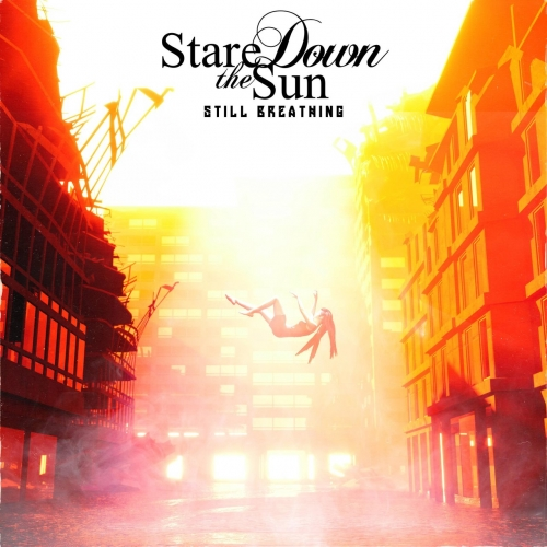 Stare Down the Sun - Still Breathing (2020)