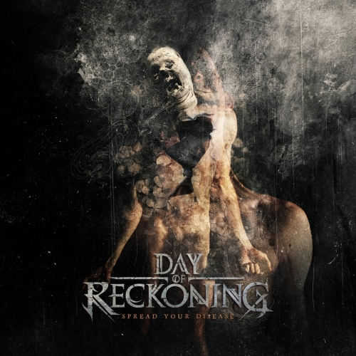 Day of Reckoning - Spread Your Disease (EP) (2020)