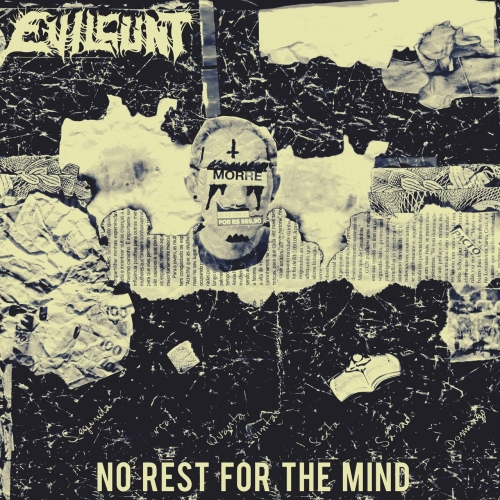Evilcünt - No Rest for the Mind (EP) (2020)