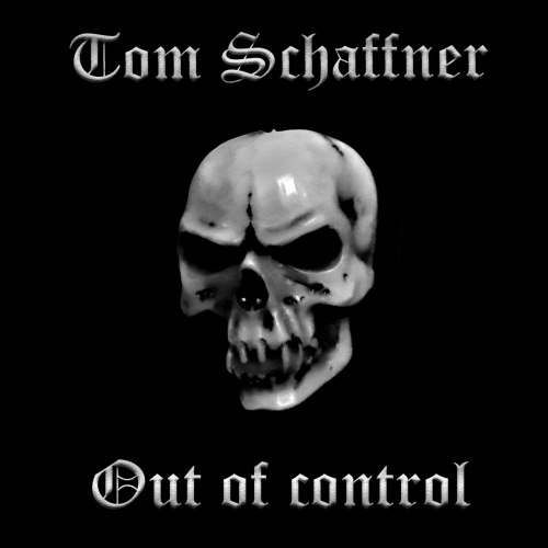 Tom Schaffner - Out of Control (2020)