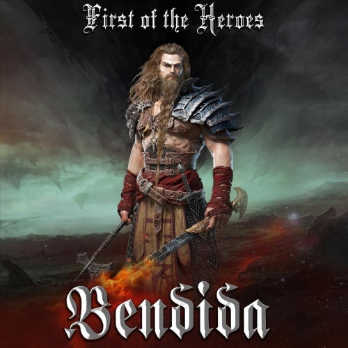 Bendida - First of the Heroes (2020)