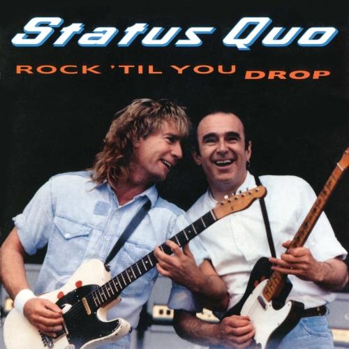 Status Quo - Rock 'Til You Drop (Deluxe Edition) (2002/2020)