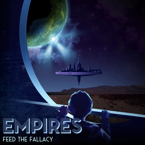 Feed the Fallacy - Empires (EP) (2020)
