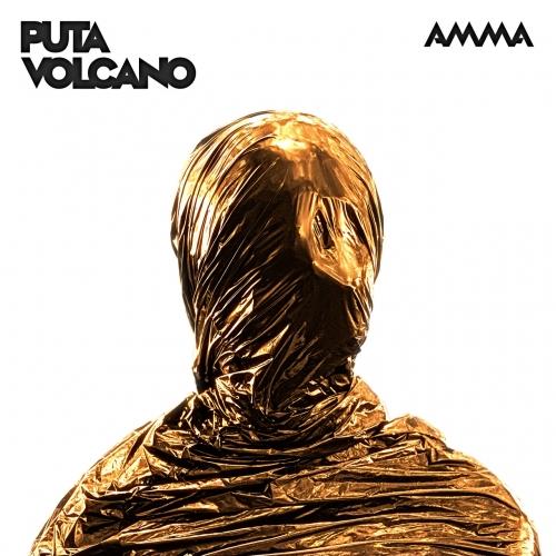 Puta Volcano - AMMA (2020)