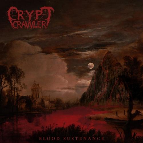 Crypt Crawler - Blood Sustenance (EP) (2020)