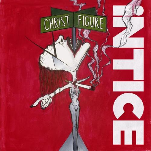 Intice - Christ Figure (2020)