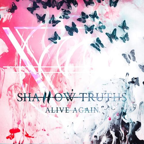Shallow Truths - Alive Again (2020)