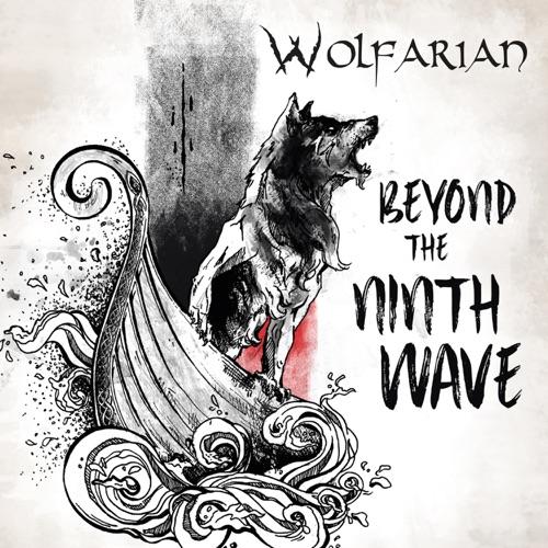 Wolfarian - Beyond the Ninth Wave (2019)
