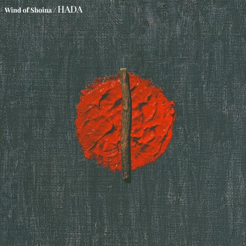 Wind of Shoina - Hada (2020)