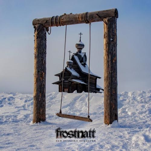 Frostnatt - Den Russiske Tomheten (EP) (2020)