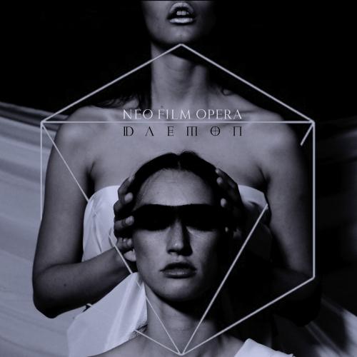 Neo Film Opera - Daemon (2020)