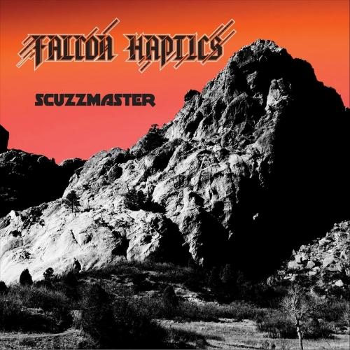 Falcon Haptics - Scuzzmaster (EP) (2020)