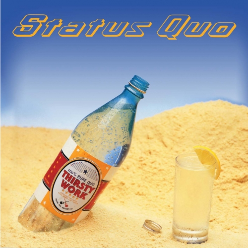 Status Quo - Thirsty Work (Deluxe Edition) (1995/2020)