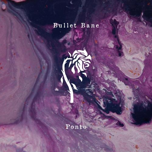 Bullet Bane - Ponto (2020)