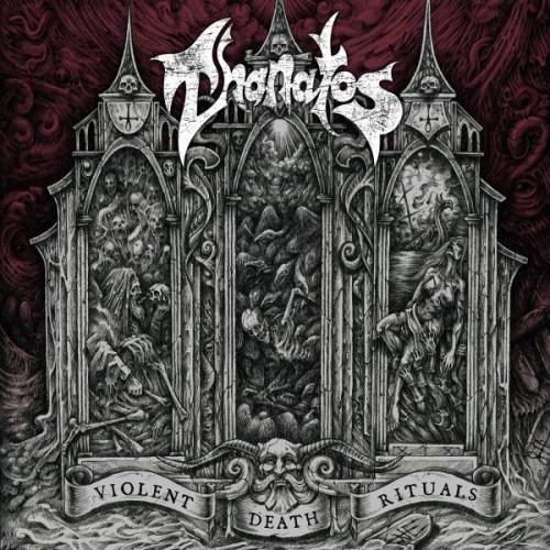 Thanatos - Violent Death Rituals (2020)