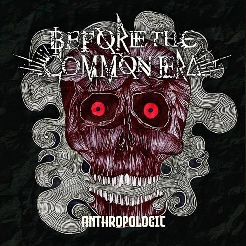 Before the Common Era - Anthropologic (EP) (2020)