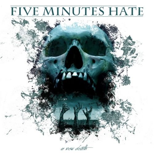 Five Minutes Hate - A New Death (2020)