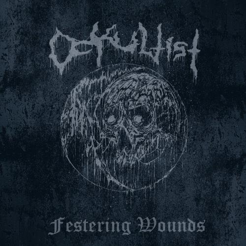 Ockultist - Festering Wounds (2020)