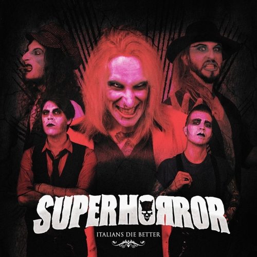 Superhorror - Italians Die Better (2020)