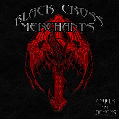 Black Cross Merchants - Angels and Demons (2020)