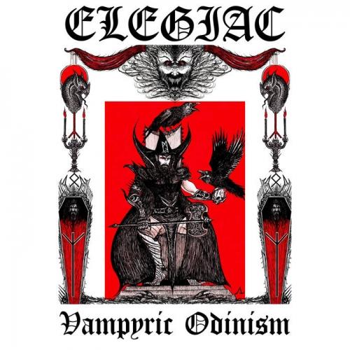 Elegiac - Vampyric Odinism (2020)