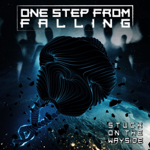 One Step from Falling - Stuck on the Wayside (2020)