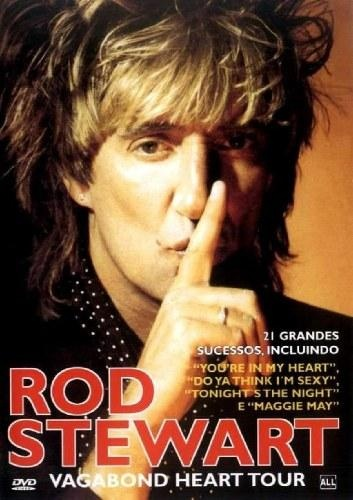 Rod Stewart - Vagabond Heart Tour 1992 (2005)