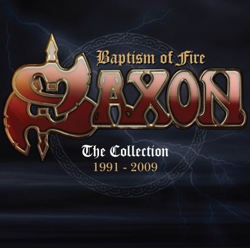 Saxon - Варtism Оf Firе: Тhе Соllесtiоn 1991-2009 [2СD] (2016)
