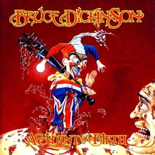 Bruce Dickinson - Ассidеnt Оf Вirth [2СD] (1997) [2005]