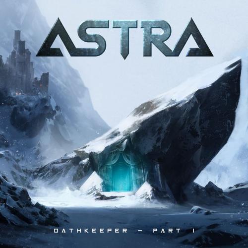 Astra - Oathkeeper, Pt. I (2020)