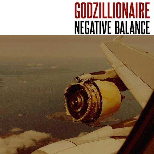 Godzillionaire - Negative Balance (2020)