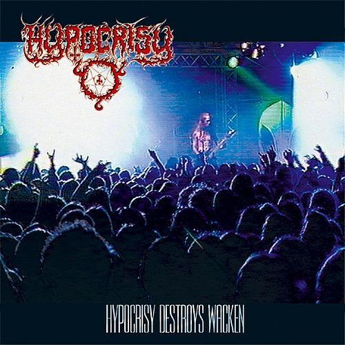 Hypocrisy - Hypocrisy Destroys Wacken 1998 (2001)